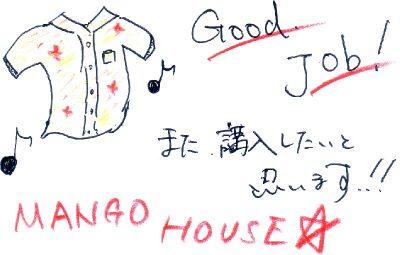 MANGO HOUSE is doing a good job!
